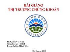 Bài giảng Thị trường chứng khoán - Nguyễn Văn Minh
