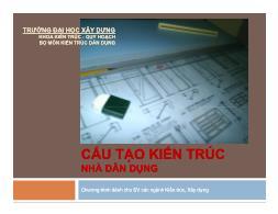 Bài giảng Cấu tạo kiến trúc nhà dân dụng - Chương 1: Phần mở đầu