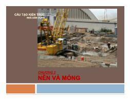 Bài giảng Cấu tạo kiến trúc nhà dân dụng - Chương 2: Nền và móng