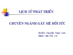 Bài giảng Chuyên ngành Gây mê hồi sức - Nguyễn Ngọc Anh