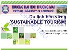 Bài giảng Du lịch bền vững - Chương 1: Khái quát về du lịch bền vững