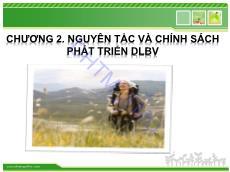 Bài giảng Du lịch bền vững - Chương 2: Nguyên tắc và chính sách phát triển du lịch bền vững