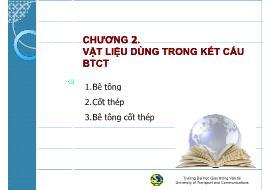 Bài giảng môn Kết cấu bê tông cốt thép - Chương 2: Vật liệu dùng trong kết cấu bê tông cốt thép - Đào Sỹ Đán