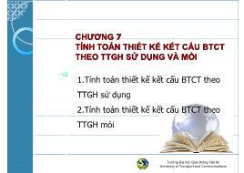 Bài giảng môn Kết cấu bê tông cốt thép - Chương 7: Tính toán thiết kế kết cấu BTCT theo TTGH sử dụng và mỏi - Đào Sỹ Đán
