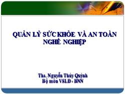 Bài giảng Quản lý sức khỏe và an toàn nghề nghiệp - Nguyễn Thúy Quỳnh