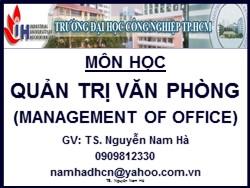 Bài giảng Quản trị văn phòng - Chương 1: Khái quát về quản trị văn phòng
