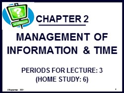 Bài giảng Quản trị văn phòng - Chương 2: Quản trị thông tin và thời gian