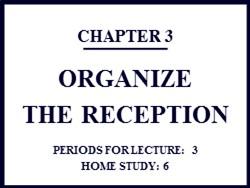 Bài giảng Quản trị văn phòng - Chương 3: Tổ chức công tác lễ tân