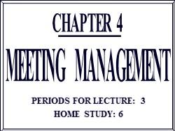 Bài giảng Quản trị văn phòng - Chương 4: Quản trị hội họp