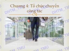 Bài giảng Quản trị văn phòng - Chương 4: Tổ chức chuyến công tác
