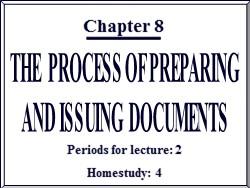 Bài giảng Quản trị văn phòng - Chương 8: Quy trình soạn thảo và ban hành văn bản