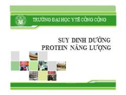 Bài giảng Suy dinh dưỡng protein năng lượng