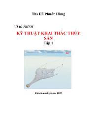 Giáo trình Kỹ thuật khai thác thủy sản - Tập 1 - Hà Phước Hùng