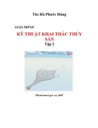 Giáo trình Kỹ thuật khai thác thủy sản - Tập 2 - Hà Phước Hùng