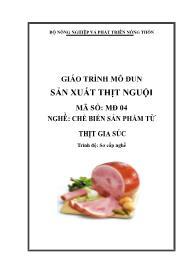 Giáo trình Sản xuất thịt nguội - Mã số MĐ 04: Nghề chế biến sản phẩm từ thịt gia súc