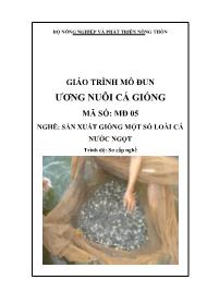 Giáo trình Ương nuôi cá giống - Mã số MĐ 05: Nghề sản xuất giống một số loài cá nước ngọt