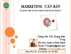 Bài giảng Marketing căn bản - Chương 5: Lựa chọn thị trường mục tiêu và định vị thị trường - Hoàng Xuân Trọng