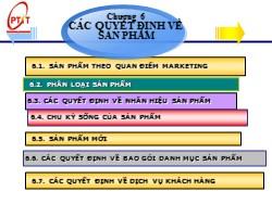 Bài giảng Marketing căn bản - Chương 6: Các quyết định về sản phẩm - Phạm Thị Minh Lan