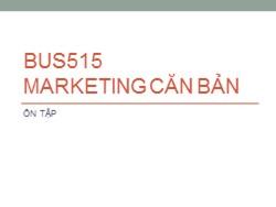 Bài giảng Marketing căn bản - Ôn tập