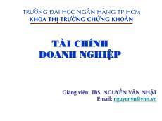 Bài giảng Tài chính doanh nghiệp - Nguyễn Văn Nhật