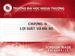 Bài giảng Thị trường chứng khoán - Chương 5: Lợi suất và rủi ro - Nguyễn Thị Thu Huyền