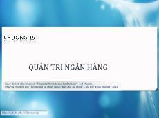 Bài giảng Thị trường tài chính và các định chế tài chính - Chương 19: Quản trị ngân hàng