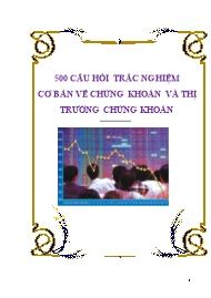Tài liệu 500 câu hỏi trắc nghiệm cơ bản về chứng khoán và thị trường chứng khoán