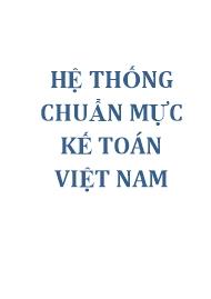 Tài liệu Hệ thống chuẩn mực kế toán Việt Nam